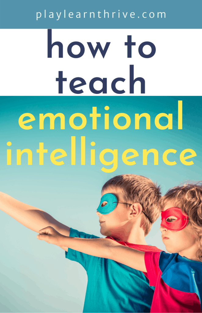 two children wearing super hero masks and their arms stretched out. Text reads how to teach emotional intelligence