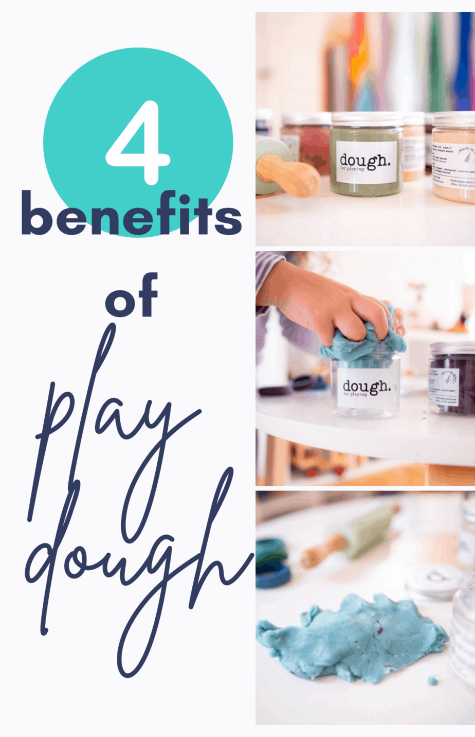 three small pictures featuring jars of play dough with the caption 4 benefits of play dough